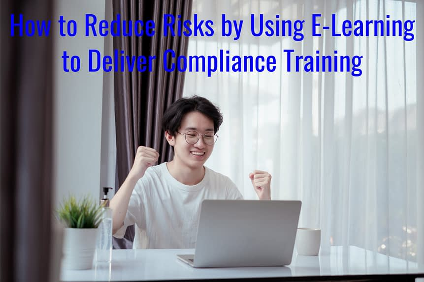 Untitled design 1 scaled - How to Reduce Risks by Using E-Learning to Deliver Compliance Training