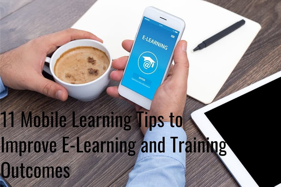 shutterstock 529377355 scaled - 11 Mobile Learning Tips to Improve E-Learning and Training Outcomes