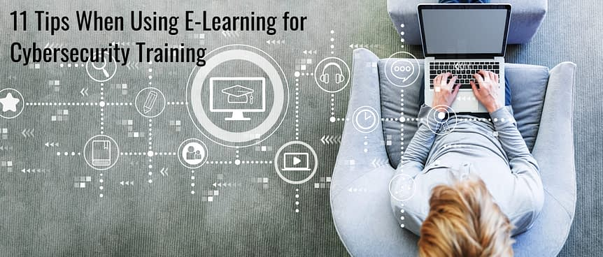 shutterstock 1306011394 scaled - 11 Tips When Using E-Learning for Cybersecurity Training