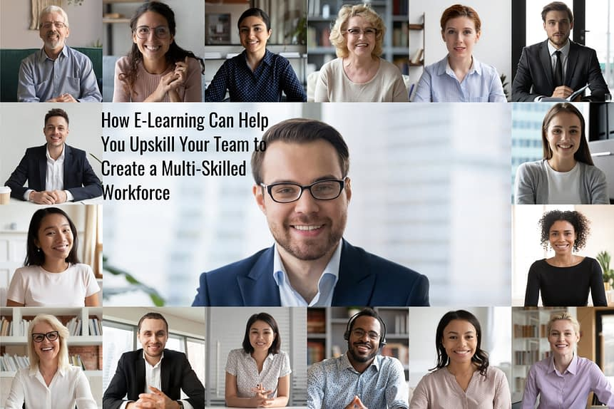 shutterstock 1689376015 scaled - How E-Learning Can Help You Upskill Your Team to Create a Multi-Skilled Workforce