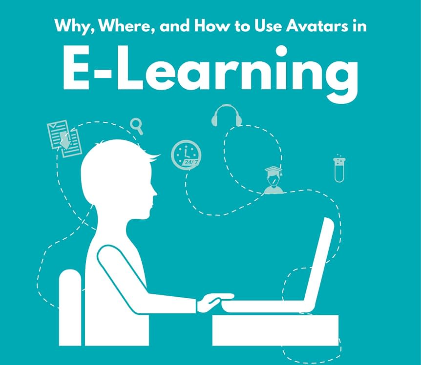Why Where and How to Use Avatars in E Learning - Why, Where, and How to Use Avatars in E-Learning