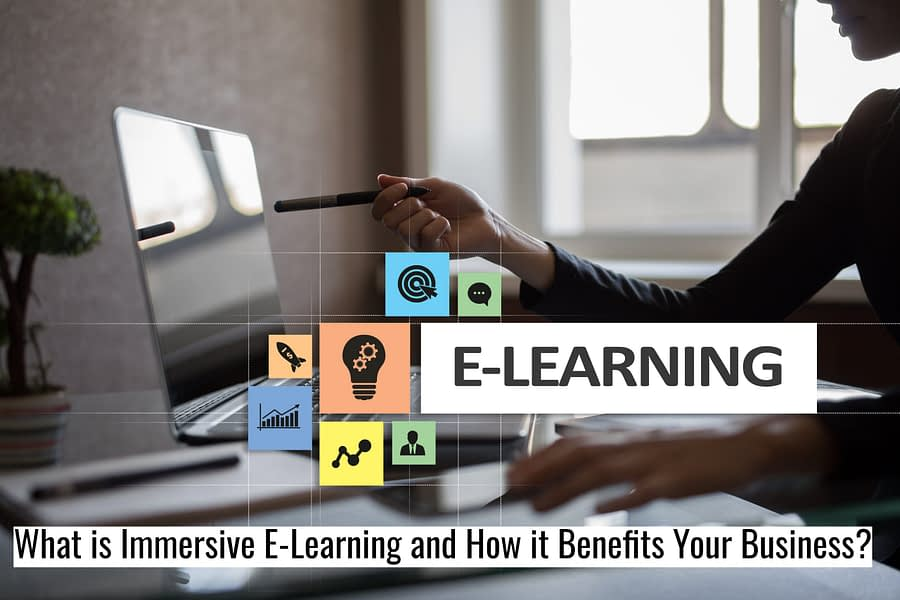 Untitled design 1 scaled - What is Immersive E-Learning and How it Benefits Your Business?