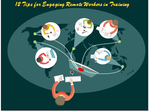 2019 10 15 - 12 Tips for Engaging Remote Workers in Training