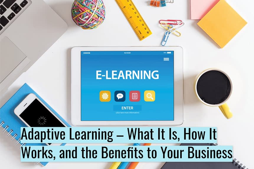 Untitled design scaled - Adaptive Learning – What It Is, How It Works, and the Benefits to Your Business