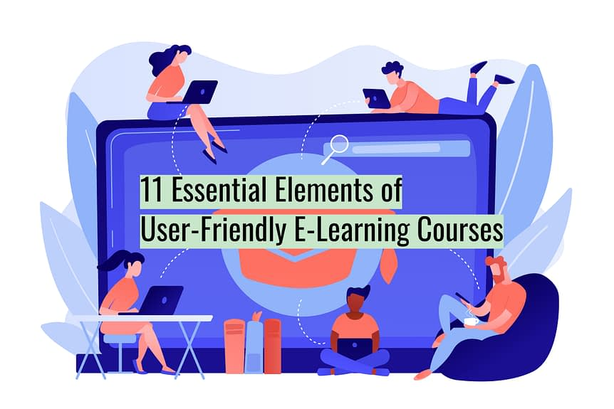 Untitled design 3 - 11 Essential Elements of User-Friendly E-Learning Courses